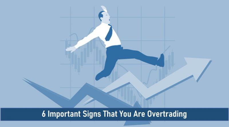 Signs of Overtrading