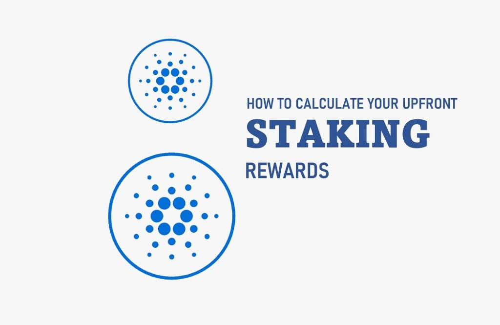 How to Calculate Your Upfront Staking Rewards