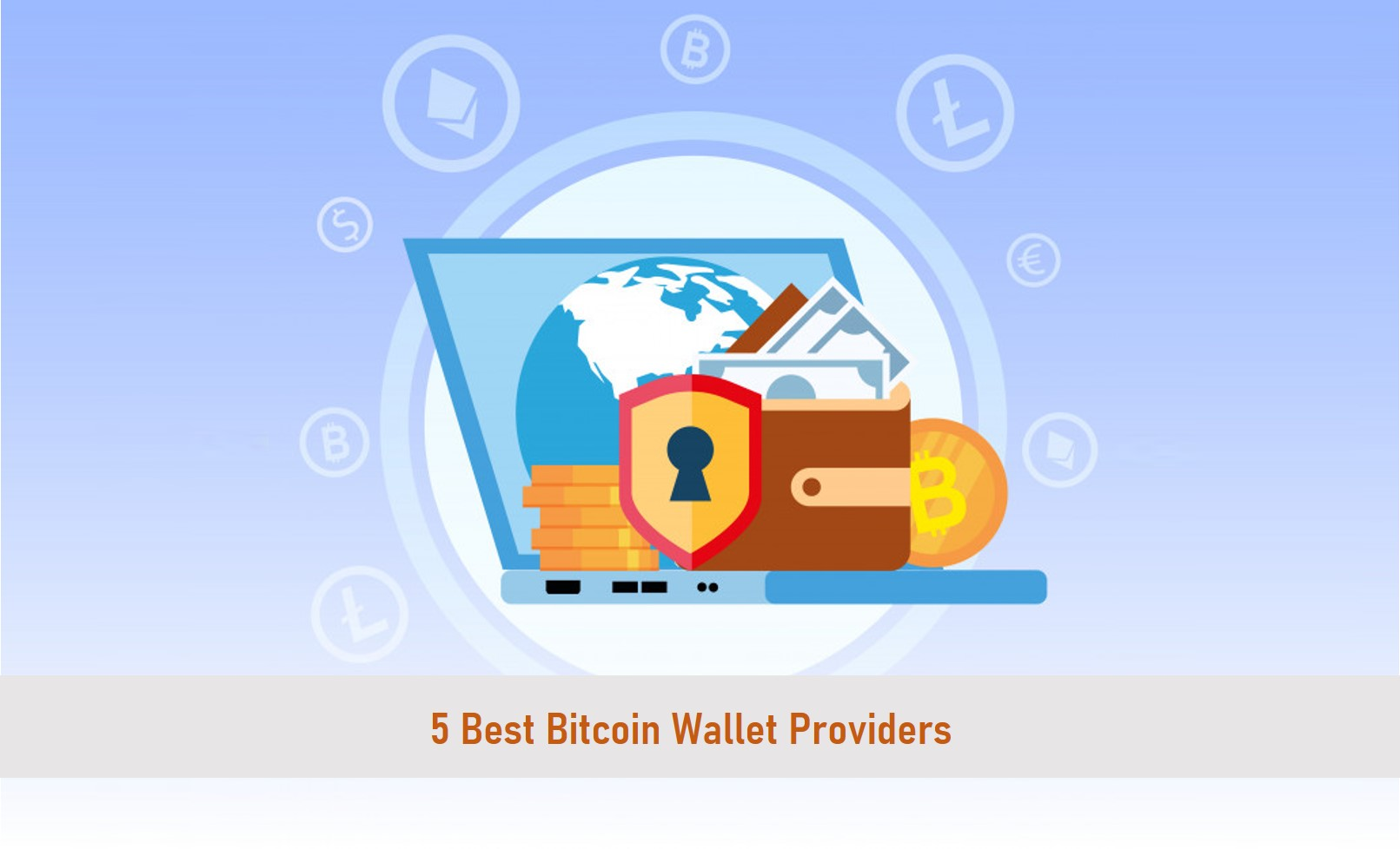 5 Best <bold>Bitcoin</bold> <bold>Wallet</bold> Providers in 2021 - ox-currencies